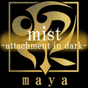 Mist-Attachment In Dark- feat.Camui Gackpo