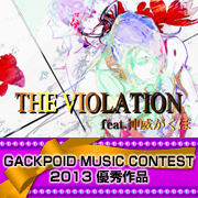 THE VIOLATION feat.Camui Gackpo