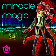 Miracle Magic feat.CUL