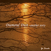Diamond Dust -another story- feat.Lily
