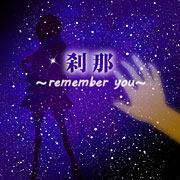 SETSUNA~remember you~ feat.Lily