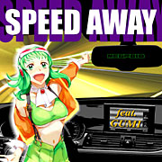 SPEED AWAY (feat .GUMI)