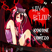 LOVE is BLOOD (feat. kokone)
