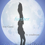 further (feat. GUMI)