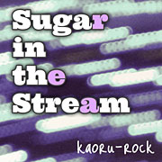Sugar in the Stream (feat. Lily)