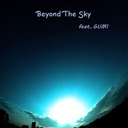 Beyond The Sky feat.GUMI