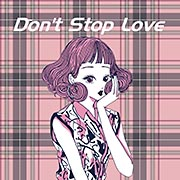 Don't Stop Love feat.Chika