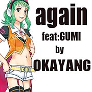 Again feat.GUMI