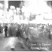 Given Up Dancer feat.Lily