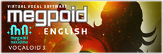 VOCALOID3 Megpoid English